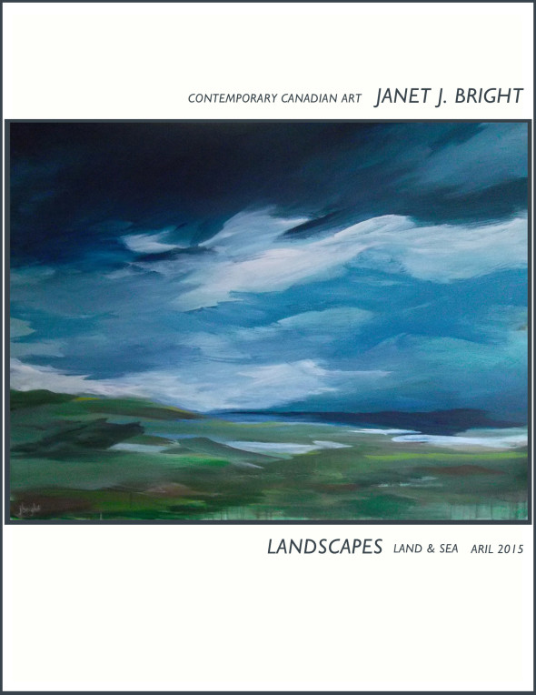 contemporary canadian art catalogue janet bright april 2015 Landscapes land and sea