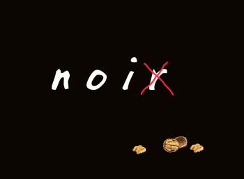 noix noir words and letters