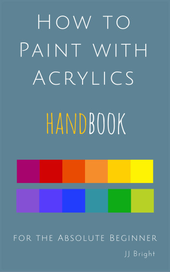how to paint wcreating art teaches us learn how to paint with acrylics handbook artith acrylics handbook learn to paint art