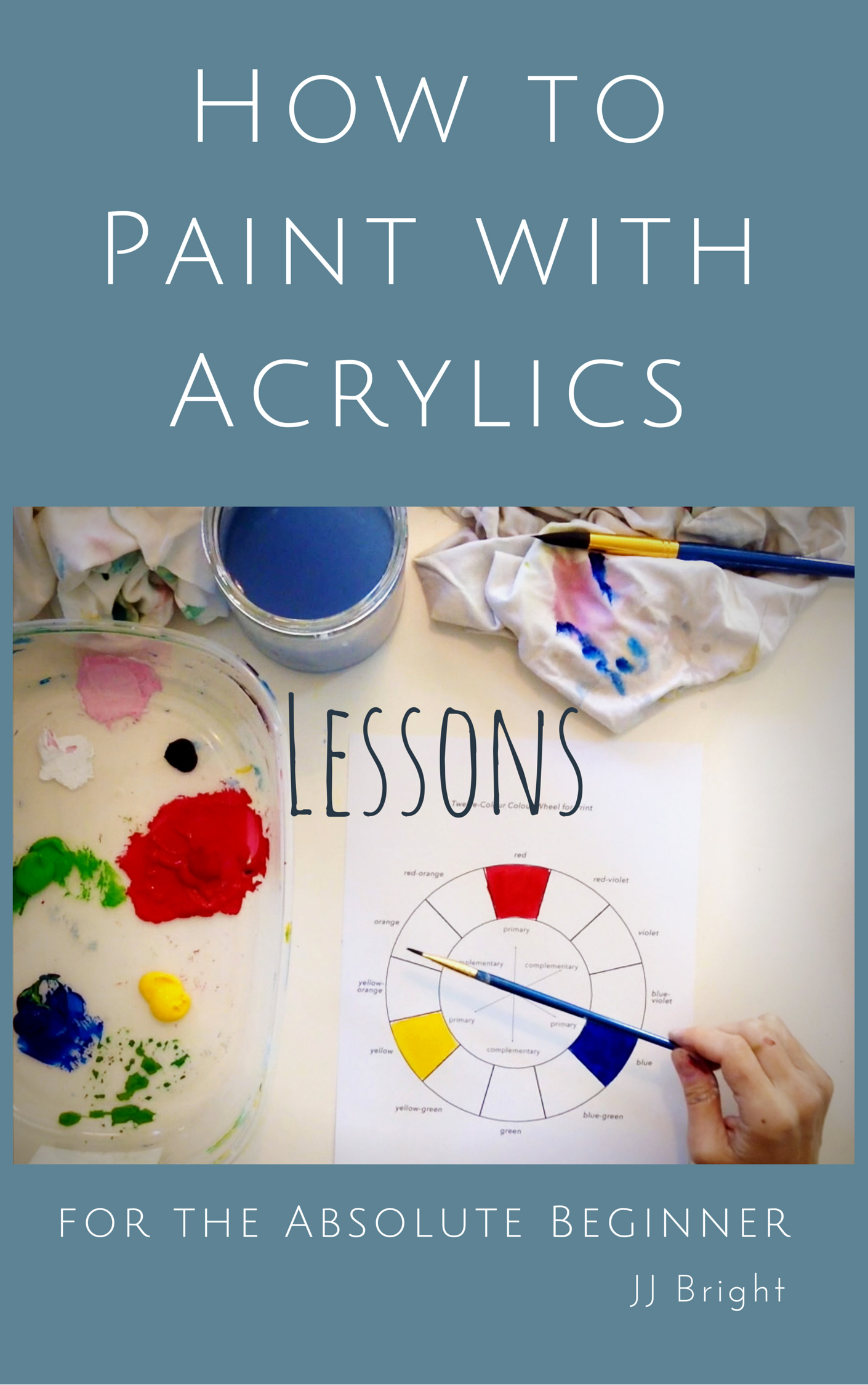 be an artist how to paint with acrylics lessons for the